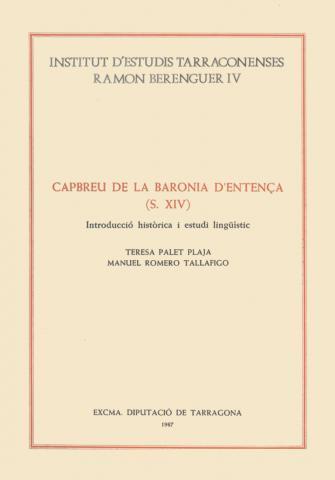 Capbreu de la Baronia d'Entença (s. XIV) Introducció històrica i estudi lingüístic