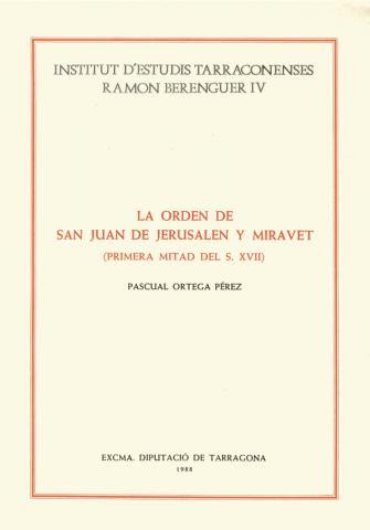 Orden de San Juan de Jerusalén y Miravet, La (Primera mitad del s. XVII)