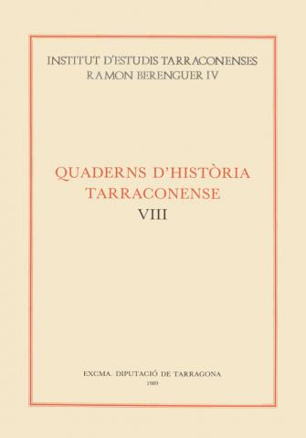 Quaderns d'Història Tarraconense VIII