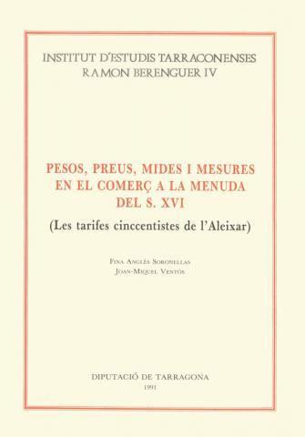 Pesos, preus, mides i mesures en el comerç a la menuda del s.XVI