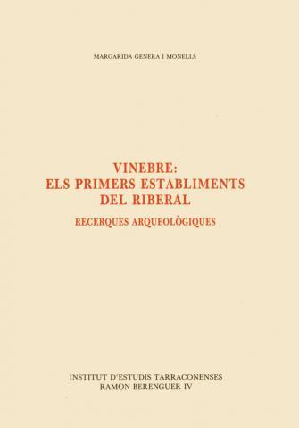 Vinebre: els primers establiments del Riberal. Recerques arqueològiques