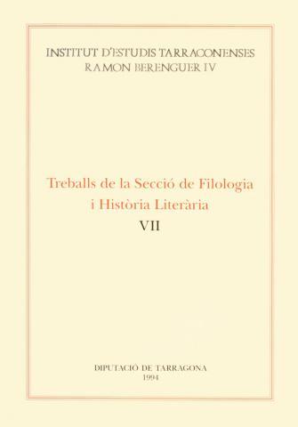Treballs de la Secció de Filologia i Història Literària VII