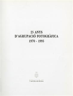 25 anys d'Agrupació Fotogràfica, 1970-1995