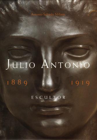 Julio Antonio: 1889-1919