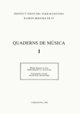 """Quaderns de Música 1. """"Missa Susanne un jour"""" P. Riquet"""