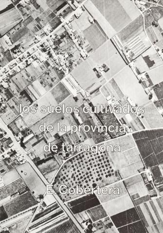 Los Suelos cultivados de la provincia de Tarragona