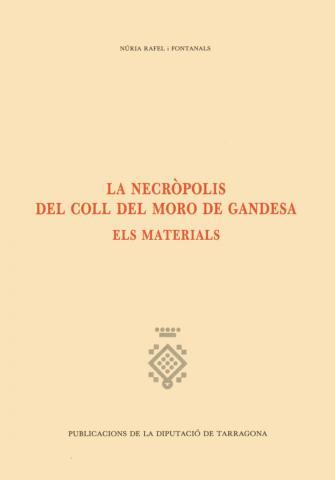 La Necròpolis del Coll del Moro de Gandesa. Els materials