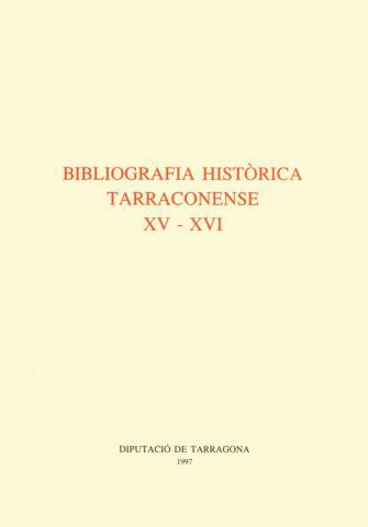 Bibliografia Històrica Tarraconense XV-XVI