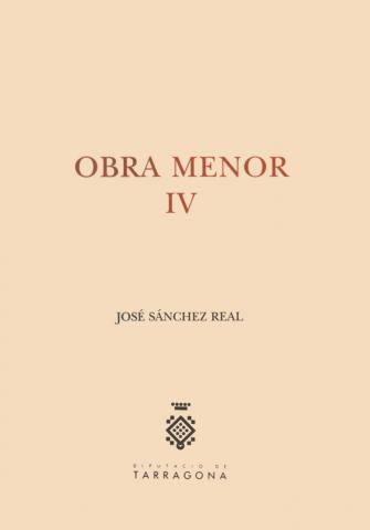 Obra Menor IV: Artículos históricos publicados en la prensa de Tarragona (1989-1994)