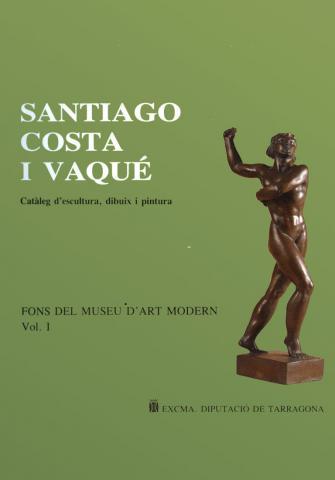 Santiago Costa Vaqué: catàleg d'escultura, dibuix i pintura