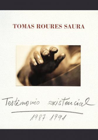 Testimonio existencial. 1987-1991