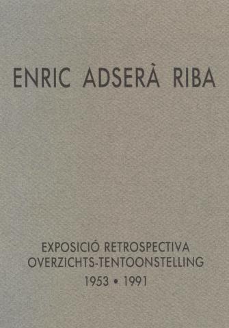 Enric Adserà Riba. Exposició retrospectiva (1953-1991)