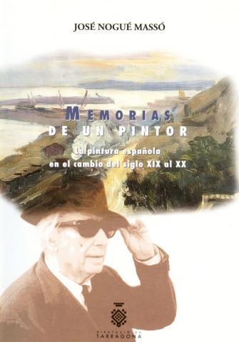 Memorias de un pintor: la pintura española en el cambio del siglo XIX al XX