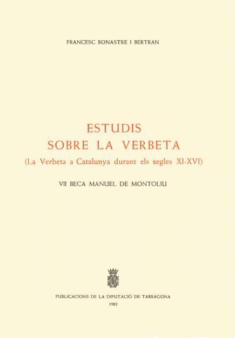 Estudis sobre la Verbeta (la Verbeta a Catalunya durant els segles XI-XVI)