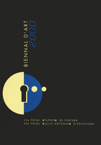 Biennal d'Art 2000: XXXII Premi Tapiró de Pintura. XXX Premi Julio Antonio d'Escultura
