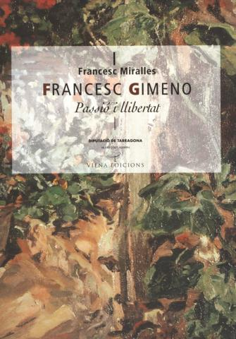 Francesc Gimeno. Passió i llibertat