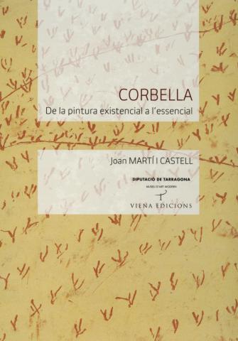 Corbella. De la pintura existencial a l'essencial