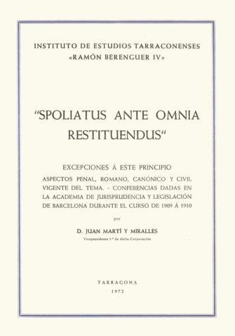 """""""Spoliatus ante omnia restituendus"""". Excepciones a este principio"""