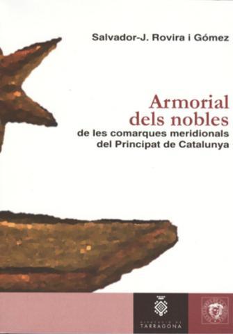 Armorial dels nobles de les comarques meridionals del Principat de Catalunya