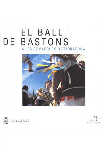 El ball de bastons a les Comarques de Tarragona
