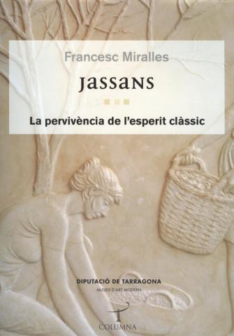 Jassans: la pervivència de l'esperit clàssic