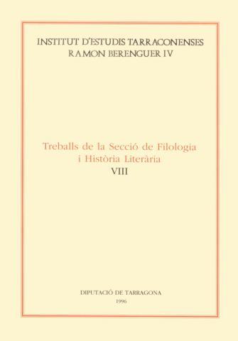 Treballs de la Secció de Filologia i Història Literària VIII