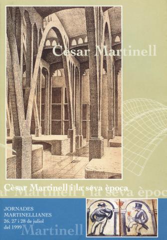 Cesar Martinell i la seva època: I Jornades Martinellianes (1999)