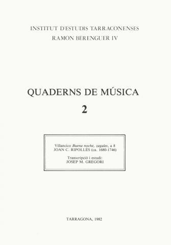 """Quaderns de Música 2. """"Villancico de Buena noche, zagales a 8"""" J.C. Ripollès"""