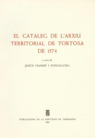 El catàleg de l'Arxiu Territorial de Tortosa de 1574