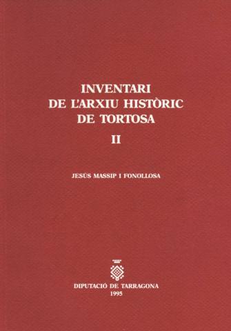 Inventari de l'Arxiu Històric de Tortosa II