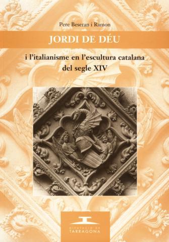 Jordi de Déu i l'italianisme en l'escultura catalana del s.XIV