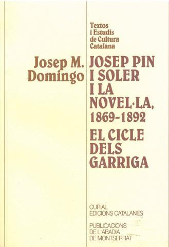 Josep Pin i Soler i la novel·la 1869-1892.El cicle dels Garriga