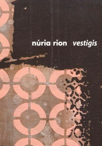 Núria Rion. Vestigis