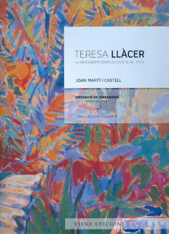 Teresa Llàcer. La descoberta expressionista del món
