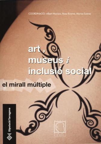 Art, museus i inclusió social. El mirall múltiple