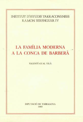 La família moderna a la Conca de Barberà