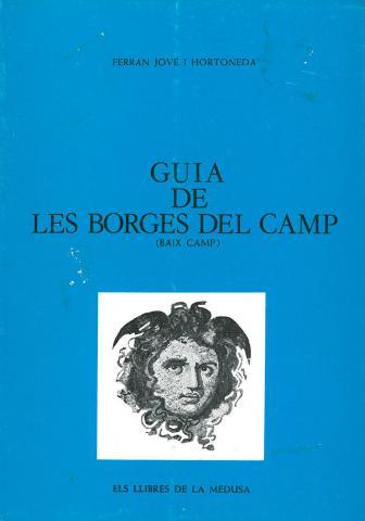 Guia de les Borges del Camp (Baix Camp)