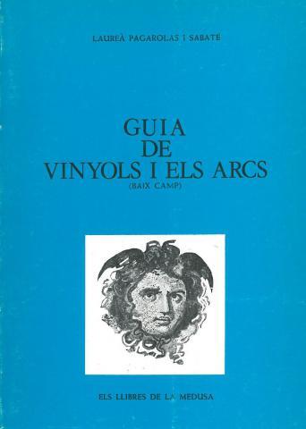 Guia de Vinyols i els Arcs (Baix Camp)