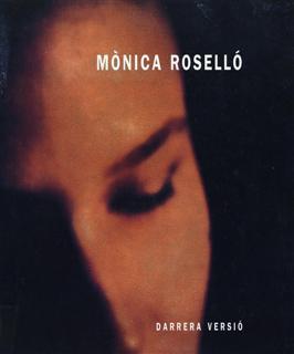 Mònica Rosselló: darrera versió