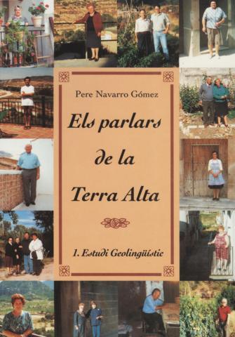 Els parlars de la Terra Alta (Vol. I): Estudi Geolingüístic