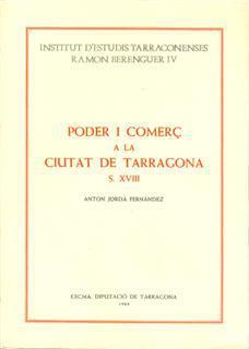 Poder i comerç a la ciutat de Tarragona: s. XVIII