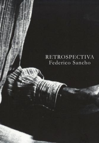 Retrospectiva. Federico Sancho