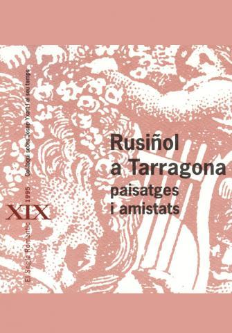 Rusiñol a Tarragona. Paisatges i amistats