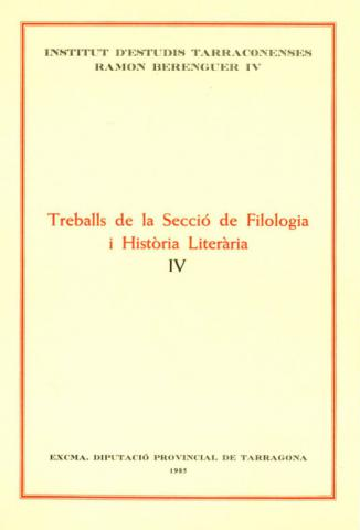 Treballs de la Secció de Filologia i Història Literària IV