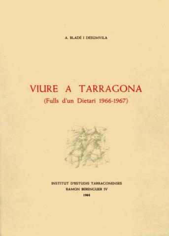 Viure a Tarragona (Fulls d'un dietari 1966-1969)