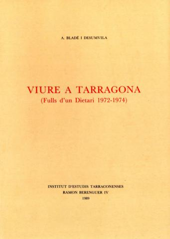 Viure a Tarragona (Fulls d'un dietari 1972-1974)