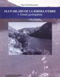 Els parlars de la Ribera d'Ebre (Vol.1)