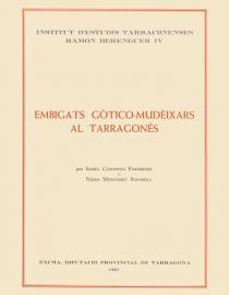 Els embigats goticomudèixars al Tarragonès
