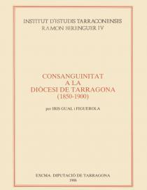 La consanguinitat a la diòcesi de Tarragona (1850-1900)