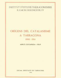 Origens del catalanisme a Tarragona (1900-1914)